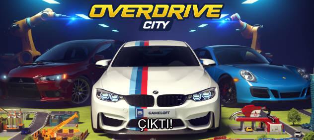 Overdrive City Çıktı!