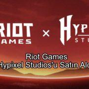 Riot Games, Hypixel Studios'u Satın Aldı!