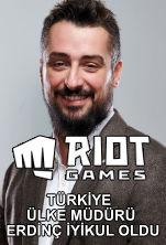 Riot Games Türkiye Ülke Müdürü Erdinç İyikul Oldu Poster